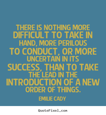 Emilie Cady picture quotes - There is nothing more difficult to take in.. - Inspirational quote
