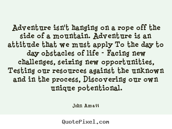 Customize photo quotes about life - Adventure isn't hanging on a rope off the..